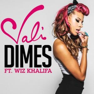 Vali f. Wiz Khalifa - Dimes