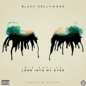 Wiz Khalifa - Look Into My Eyes