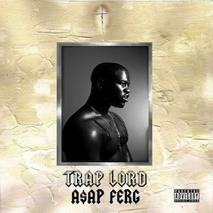 "A$AP Ferg's ""Trap Lord"" Release Date, Cover Art, Tracklist & Album Stream"