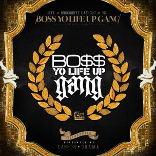 Young Jeezy, Doughboyz Cashout & YG - Boss Yo Life Up Gang (Mixtape Review)