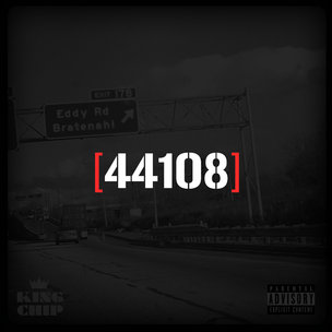 "King Chip ""44108"" Cover Art, Tracklisting, Download & Mixtape Stream"