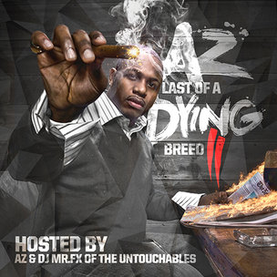 "AZ ""Last Of A Dying Breed II"" Cover Art, Tracklisting, Download & Mixtape Stream"
