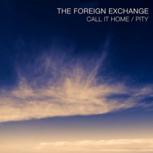 Foreign Exchange - Call It Home