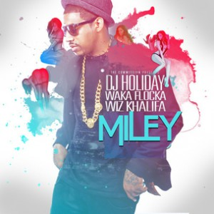 DJ Holiday f. Waka Flocka Flame & Wiz Khalifa - Miley