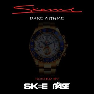 "Skeme ""Bare With Me"" Cover Art, Tracklisting, Download & Stream"