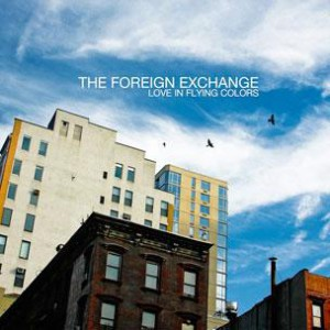 Foreign Exchange - Love In Flying Colors