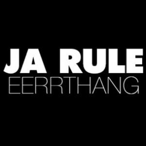 Ja Rule - Eerrthang