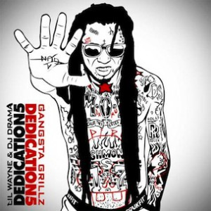 "Lil Wayne ""Dedication 5"" Cover Art, Tracklisting, Download & Mixtape Stream"