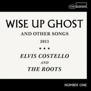 The Roots & Elvis Costello - Wise Up Ghost And Other Songs