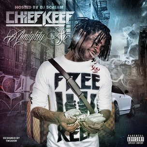 "Chief Keef ""Almighty So"" Cover Art, Tracklisting, Download & Stream"