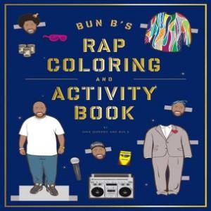 "Bun B & Shea Serrano ""Rap Coloring Book"" Giveaway"
