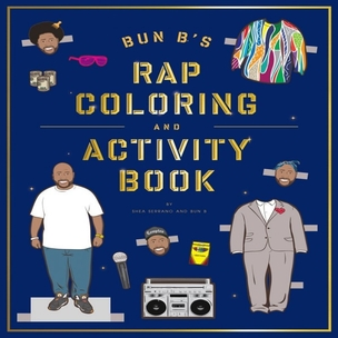 "Bun B & Shea Serrano ""Rap Coloring Book"" Giveaway"