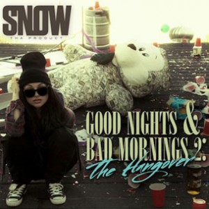 Snow Tha Product f. CyHi The Prynce - Hold You Down