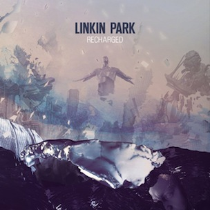 "Linkin Park ""RECHARGED"" Cover Art, Tracklisting & Album Stream"
