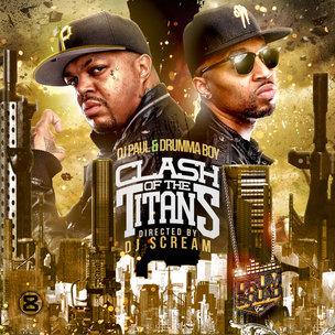 "DJ Paul & Drumma Boy ""Clash Of The Titans"" Cover Art, Tracklisting, Download & Mixtape Stream"