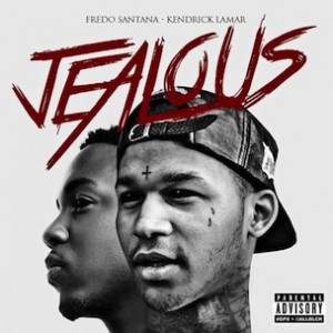 Fredo Santana f. Kendrick Lamar - Jealous