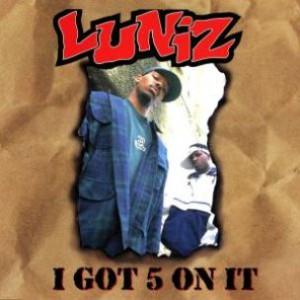 Throwback Thursday: Luniz - I Got 5 On It