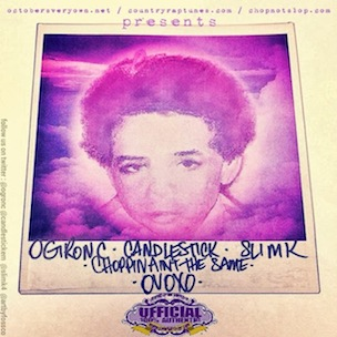 """OG Ron C """"Choppin Ain't The Same"""" Cover Art, Tracklisting, Download & Mixtape Stream"""