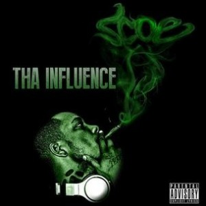 "Scoe ""Tha Influence"" Cover Art, Tracklisting, Download & Album Stream"