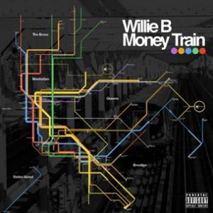 Willie B - Money Train