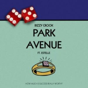 Bizzy Crook f. Estelle - Park Avenue