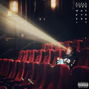 "CJ Fly ""Thee Way Eye See It"" Cover Art, Tracklisting, Mixtape Stream"