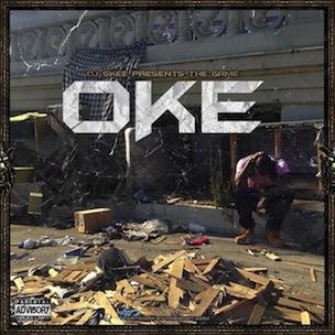 "Game & DJ Skee ""OKE"" Mixtape Release Date, Cover Art, Tracklisting, Stream"