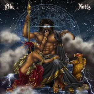 Blu & Nottz - Gods In The Spirit