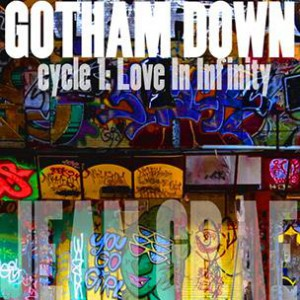 Jean Grae - Gotham Down: Cycle 1: Love In Infinity (Lo-Fi)