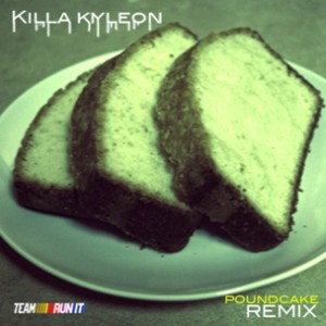 "Killa Kyleon - ""Pound Cake"" (Freestyle)"