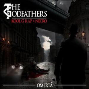 The Godfathers (Kool G Rap & Necro) - Omerta