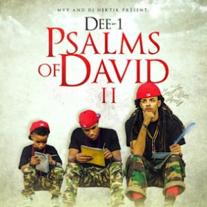 "Dee-1 ""Psalms Of David II"" Cover Art, Tracklisting, Download & Mixtape Stream"