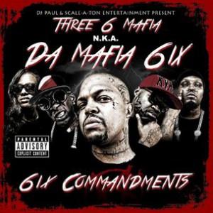 """Da Mafia 6ix """"6ix Commandments"""" Cover Art, Tracklisting, Download & Mixtape Stream"""
