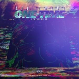 Lil Twist f. YG - One Time