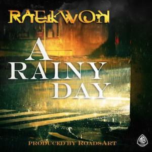 Raekwon - A Rainy Day