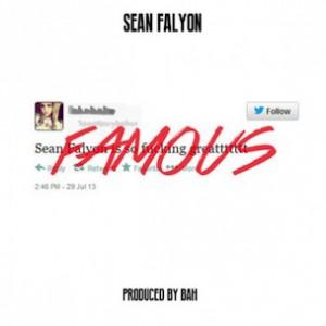 Sean Falyon - Famous