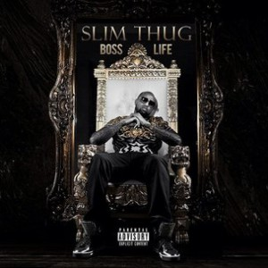 "Slim Thug ""Boss Life"" Cover Art, Tracklisting & Album Stream"