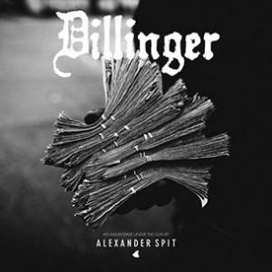 Alexander Spit - Dillinger