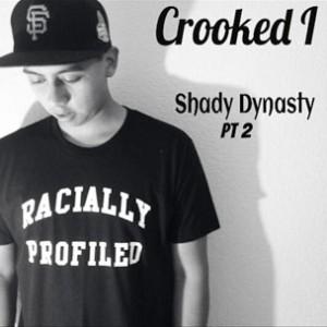 Crooked I - The Shady Dynasty Freestyle Pt. 2