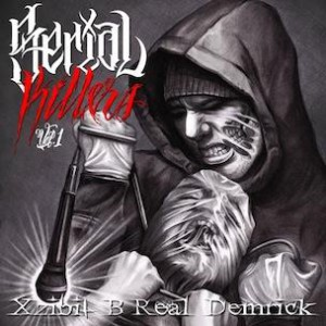 Xzibit, B Real,  & Demrick - Serial Killers Vol. 1 (Mixtape Review)