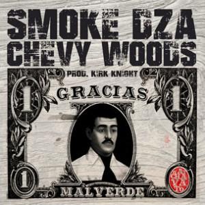 Chevy Woods & Smoke DZA - Gracias Malverde