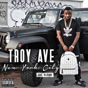 Troy Ave - New York City: The Album