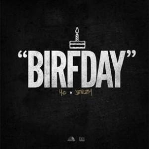 YG & Jeezy - Birfday