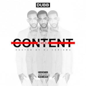 """DUBB - """"Never Content"""" Trailer"""