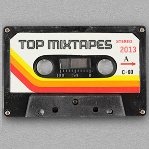 The Most Important Mixtapes Of 2013