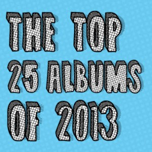 HipHopDX's Top 25 Albums Of 2013