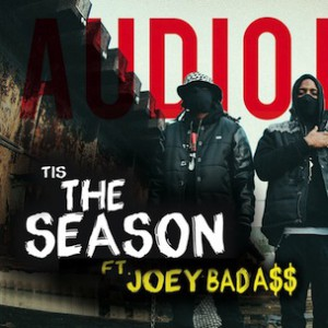 Audio Push f. Joey Bada$$ - Tis The Season [Prod. by Hit-Boy]