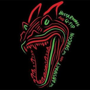 Busta Rhymes & Q-Tip - The Abstract & The Dragon (Mixtape Review)