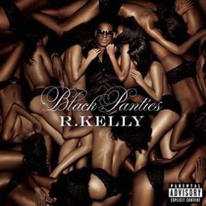 R. Kelly - Black Panties