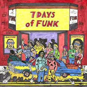 Snoop Dogg & Dam Funk - 7 Days Of Funk